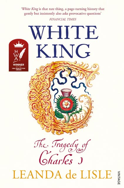 The White King - Leanda de Lisle